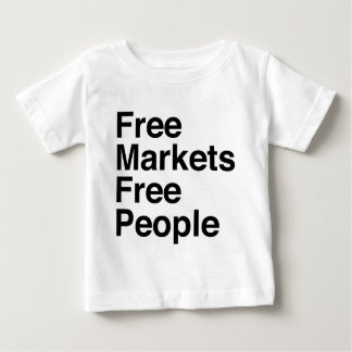 Free Markets Free People Baby T-Shirt