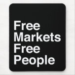 Free Markets Free People Mouse Pad