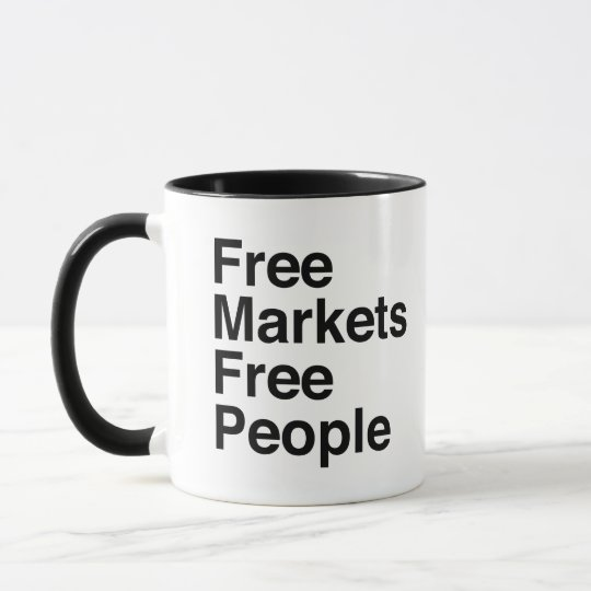 Free Markets Free People Mug