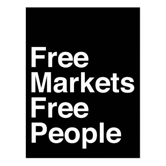 Free Markets Free People Postcard