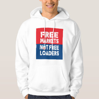 Free Markets - Not Freeloaders Hoodie
