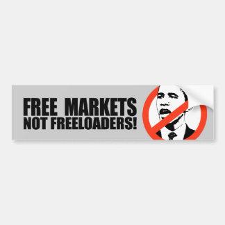FREE MARKETS NOT FREELOADERS T BUMPER STICKER
