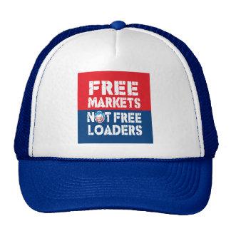 Free Markets - Not Freeloaders Trucker Hat