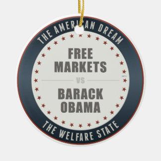 Free Markets Versus Obama Ceramic Ornament