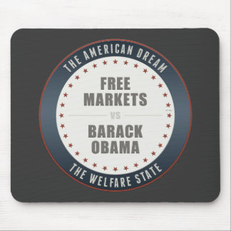 Free Markets Versus Obama Mouse Pad