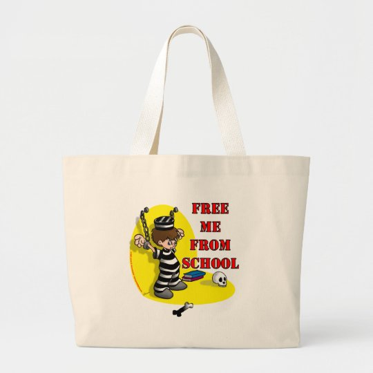 Free me from School Large Tote Bag