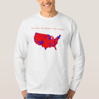Free Minds. Free Markets.  Free Societies. T-Shirt