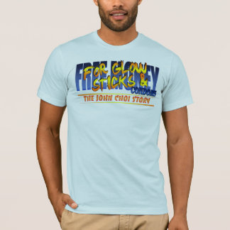 Free Money for Glowsticks & Condoms T-Shirt