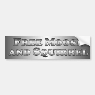 Free Moose and Squirrel - basic Car Bumper Sticker