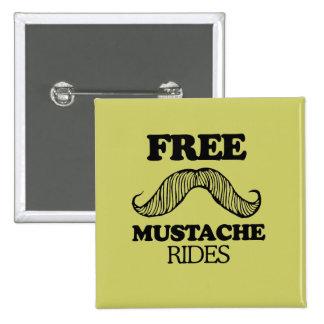 FREE MUSTACHE RIDES PIN