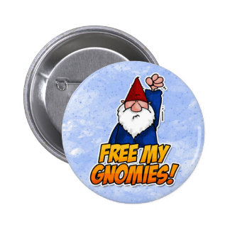 free my gnomies 2 inch round button
