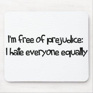 Free Of Prejudice Mouse Pad