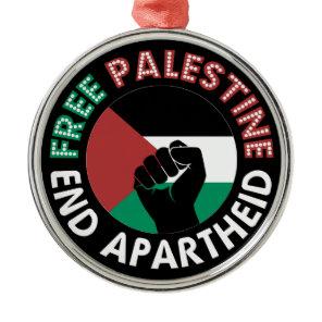 Free Palestine End Apartheid Flag Fist Black Metal Ornament