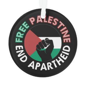 Free Palestine End Apartheid Flag Fist Black Ornament