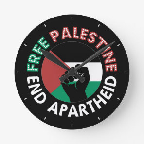Free Palestine End Apartheid Flag Fist Black Round Clock