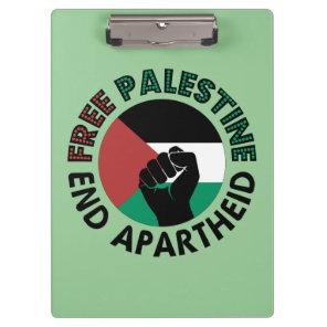 Free Palestine End Apartheid Palestine Flag Clipboard
