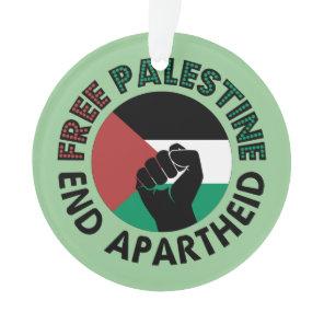 Free Palestine End Apartheid Palestine Flag Ornament