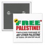 Free Palestine - Free us from palestine please Pinback Button