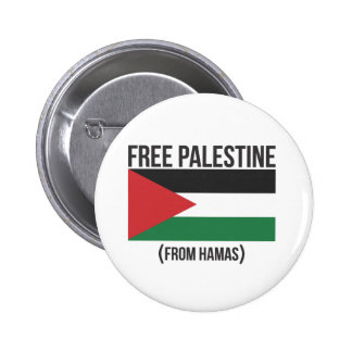 Free Palestine from Hamas Pinback Buttons