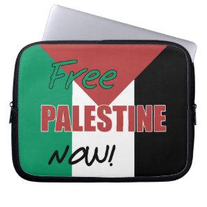 Free Palestine Now Palestinian Flag Laptop Sleeve