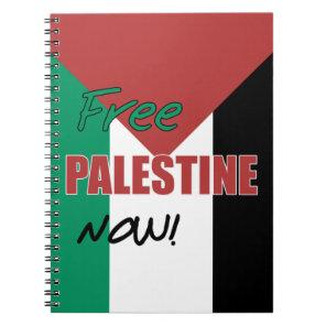 Free Palestine Now Palestinian Flag Notebook