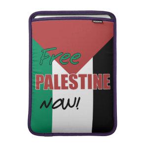 Free Palestine Now Palestinian Flag Sleeve For MacBook Air