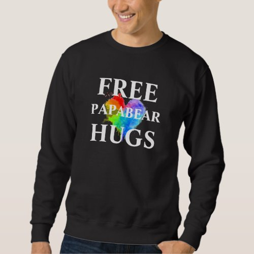 Free PapaBear Hugs Sweatshirt _ no hood