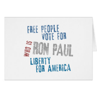 Free people vote for Ron Paul Card