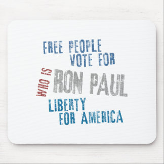 Free people vote for Ron Paul Mouse Pad