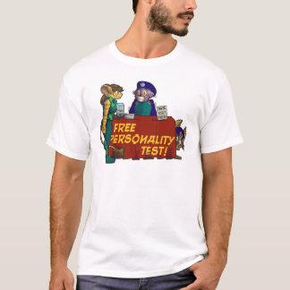 """Free Personality Test!"" T-Shirt"