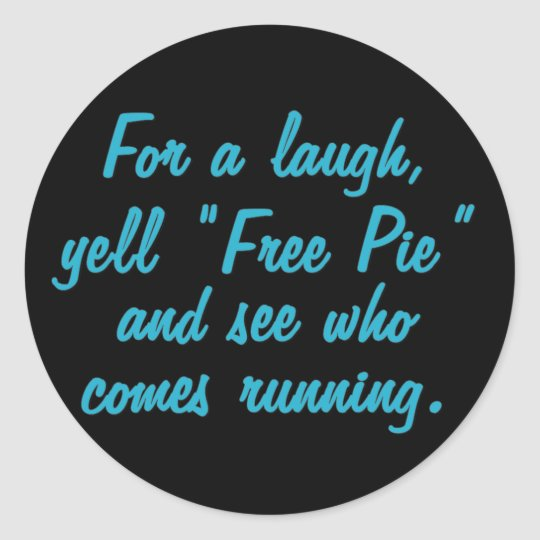 Free Pie (sq) Classic Round Sticker