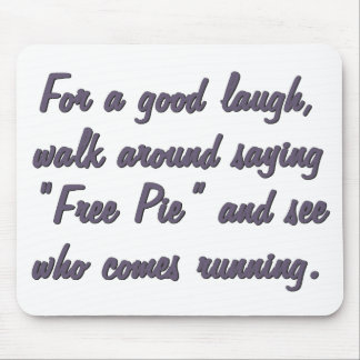 Free Pie Standard Mouse Pad