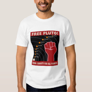 FREE PLUTO! Equal Gravity For All Planets! Tee Shirt