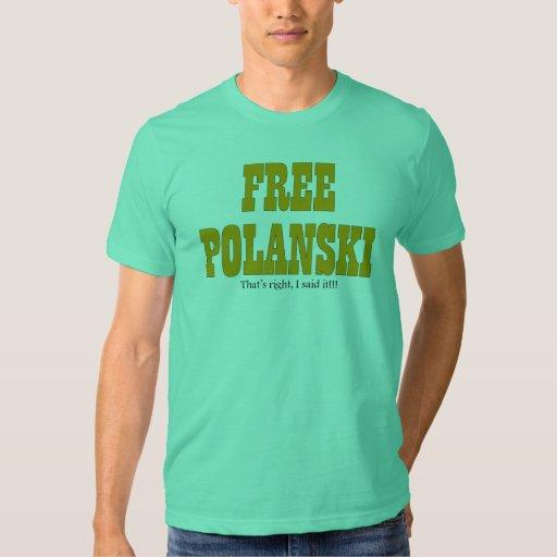 Free Polanski T-Shirt