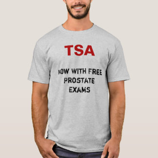 Free Prostate Exams T-Shirt