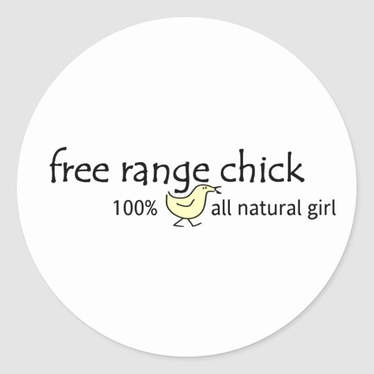 Free Range Chick Classic Round Sticker