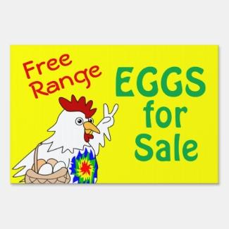 Free Range Eggs for Sale Yard Sign Hippie Chicken