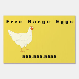 Free Range Eggs Yard Sign