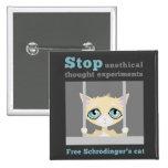 Free Schrodinger's Cat 2 Inch Square Button