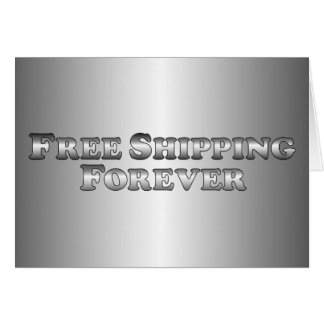 Free Shipping Forever - Basic Card