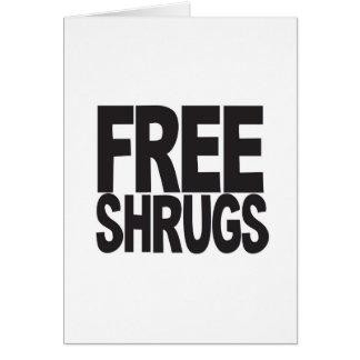 Free Shrugs Card