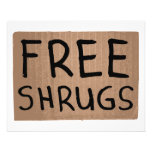 Free Shrugs Cardboard Sign Flyer