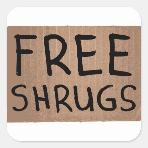 Free Shrugs Cardboard Sign Square Sticker