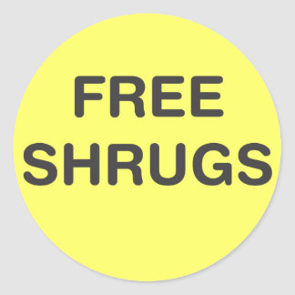 Free Shrugs Classic Round Sticker