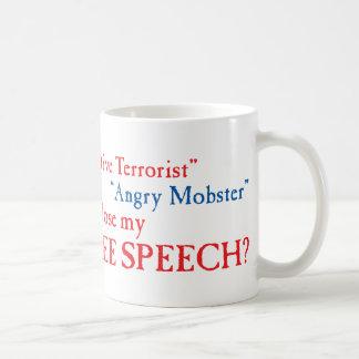 Free Speech?? Coffee Mug