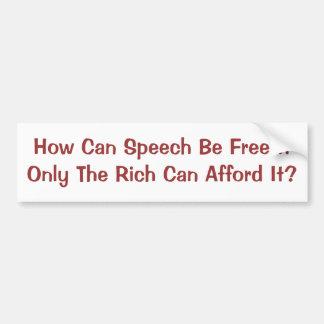 Free Speech for Rich Only Bumper Sticker