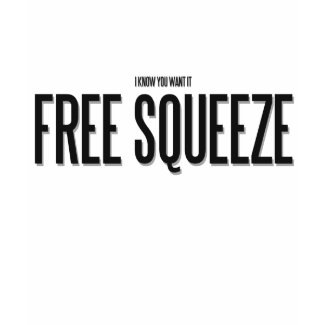 FREE SQUEEZE shirt