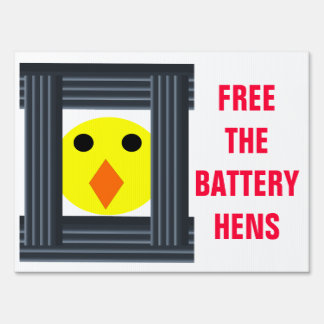 Free the Battery Hens Sign
