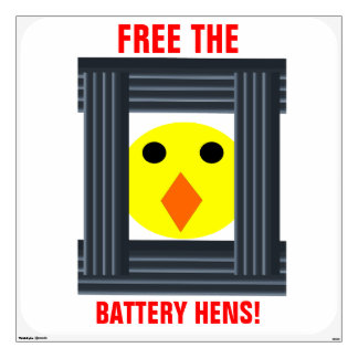Free the Battery Hens Wall Decal