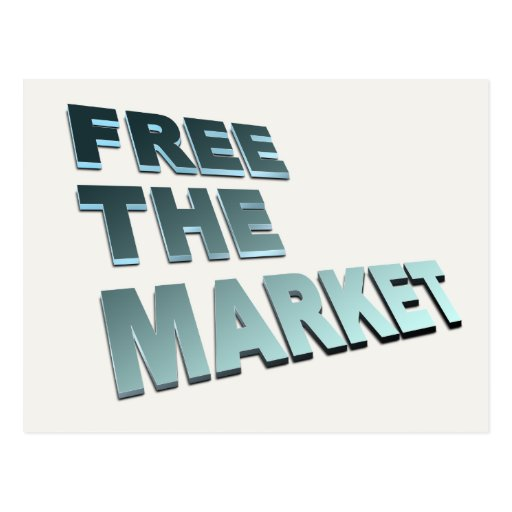 Free The Market Postcard